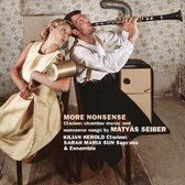 More Nonsense: Clarinet chamber music and nonsense songs by Mátyás Seiber