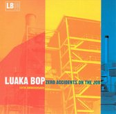 Luaka Bop 10th Anniversary: Zero Accidents on the Job