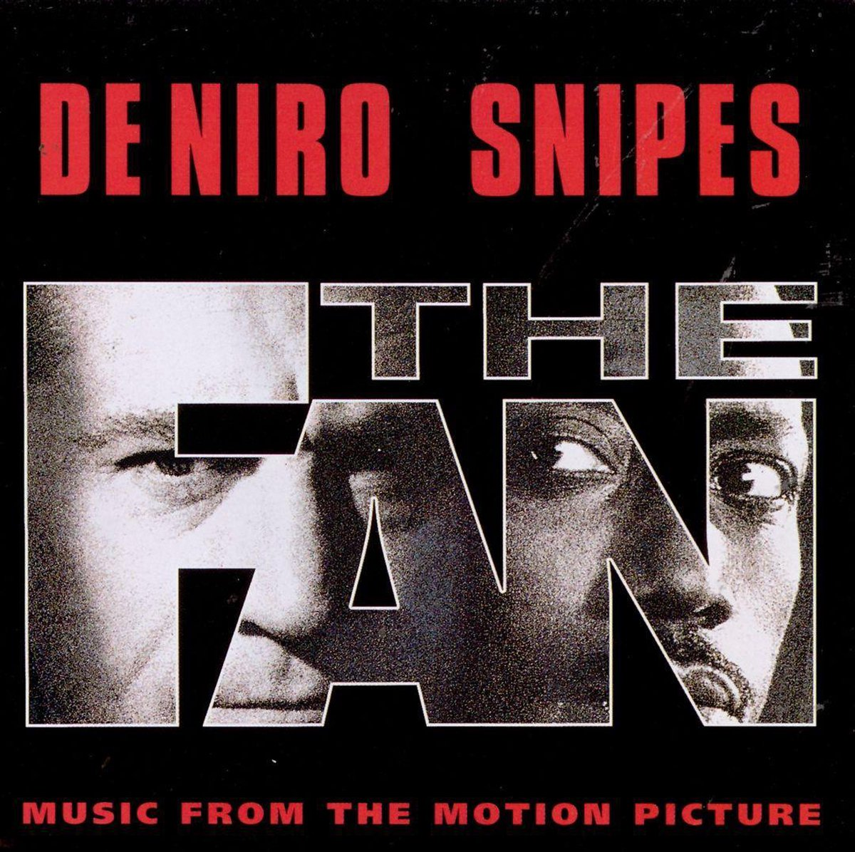 The Fan: Music From The Motion Picture - Original Soundtrack