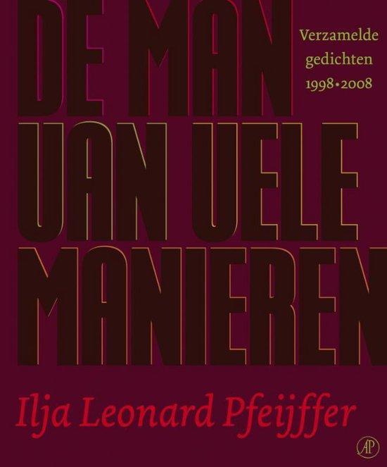 Cover van het boek 'De man van vele manieren' van Ilja Leonard Pfeijffer