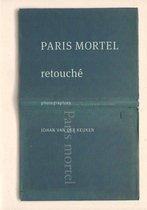 Johan van der Keuken - Paris Mortel