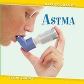 Naar de dokter  -   Astma