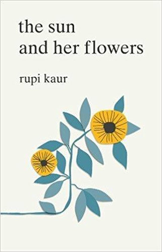 Boek cover The The Sun and Her Flowers van Rupi Kaur (Paperback)