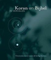 Koran en Bijbel in verhalen