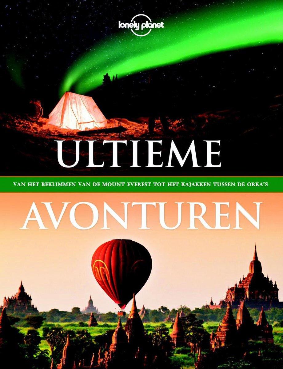 Lonely Planet Ultieme avonturen - Lonely Planet