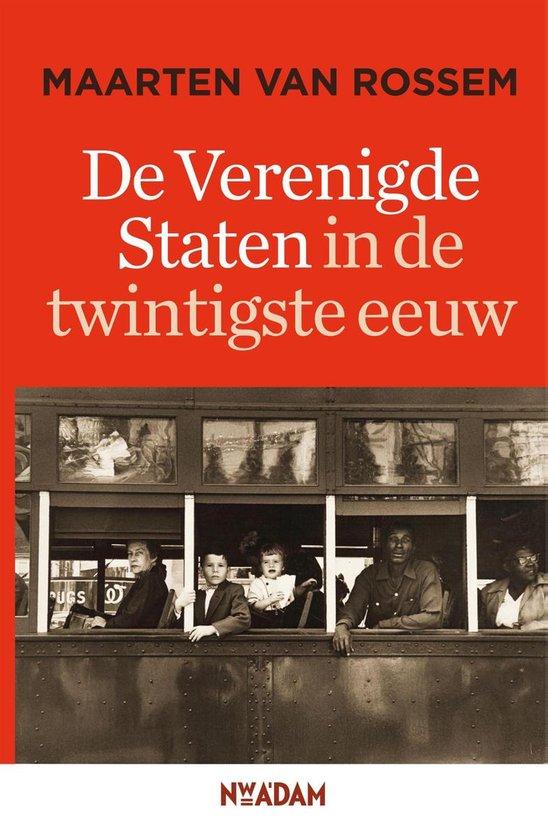 Boek cover De Verenigde Staten in de twintigste eeuw van Maarten van Rossem (Onbekend)