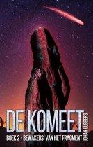 De komeet 2 -   De bewakers van het fragment