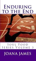 Enduring To The End