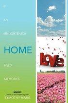 If an (Enlightened) Home Held Memories
