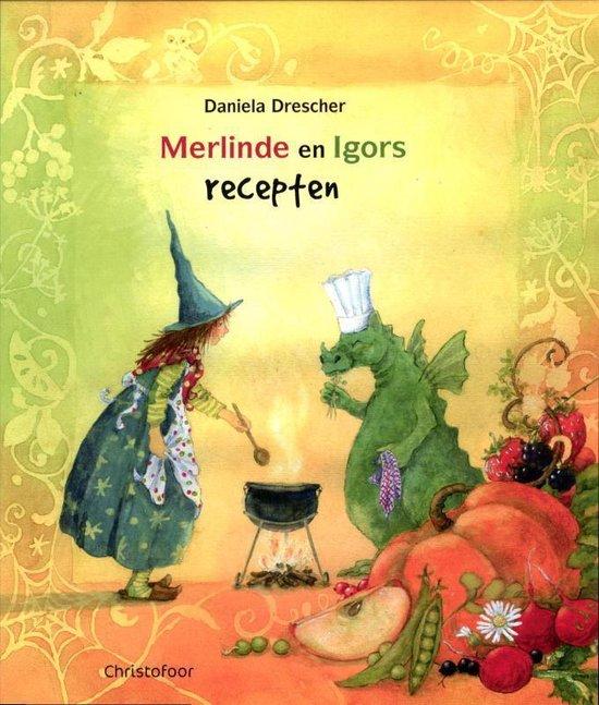 Merlinde en Igors recepten - Daniela Drescher |