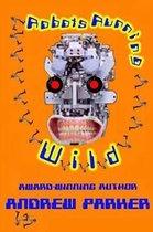 Robots Running Wild