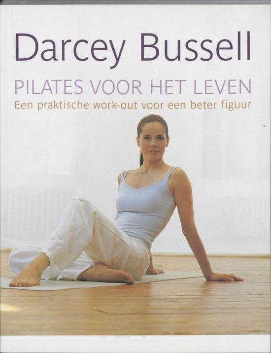 Pilates Voor Het Leven - Darcey Bussell |