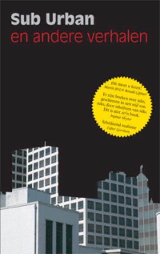 Sub Urban En Andere Verhalen - Thomas van Aalten | Fthsonline.com
