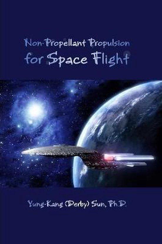 Non-Propellant Propulsion for Space Flight