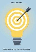 Smarte Ziele fur Erfolgsgrunder