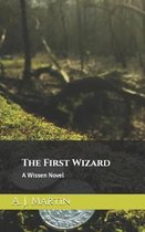 The First Wizard