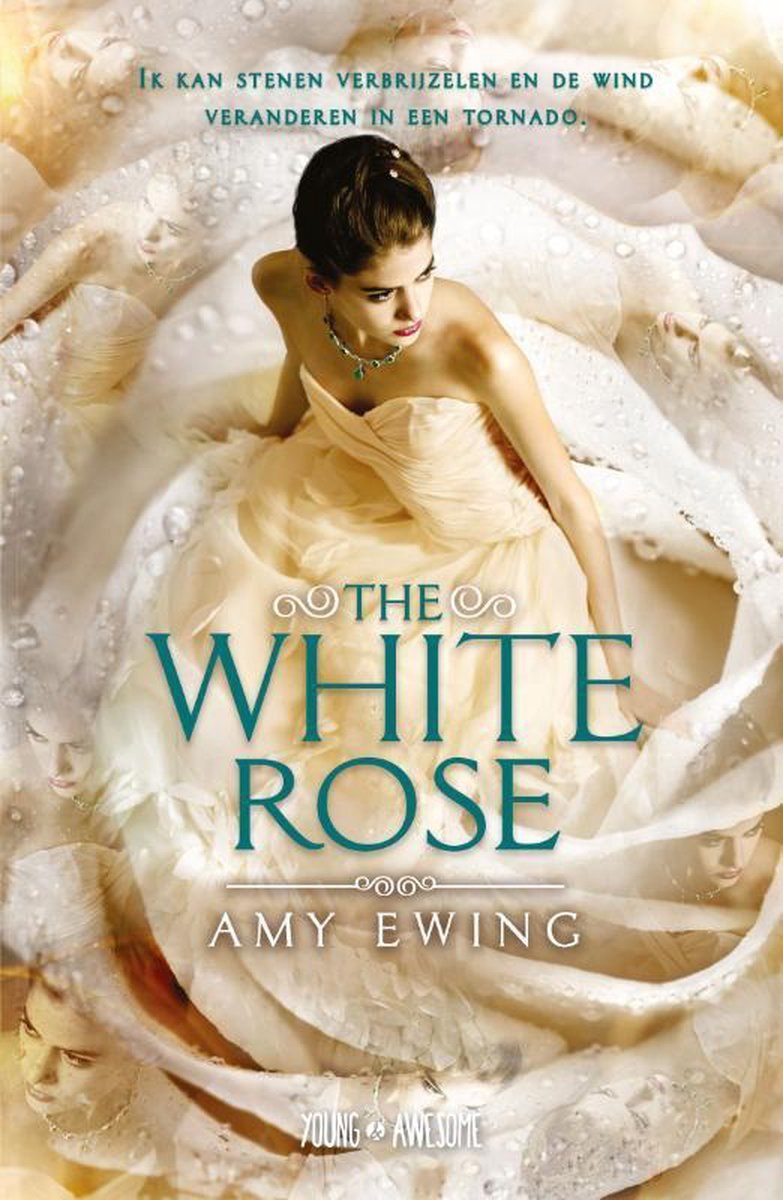 Young & Awesome  -   The White Rose - Amy Ewing