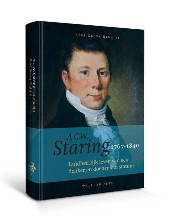 A.C.W. Staring (1767-1840) - Bert Scova Righini  