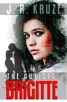 The Autists: Brigitte