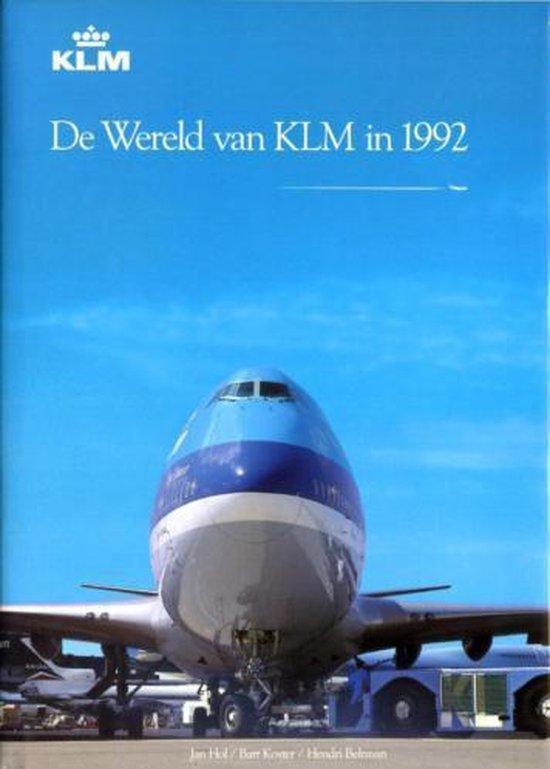 De Wereld van KLM in 1992 - Jan Hol  