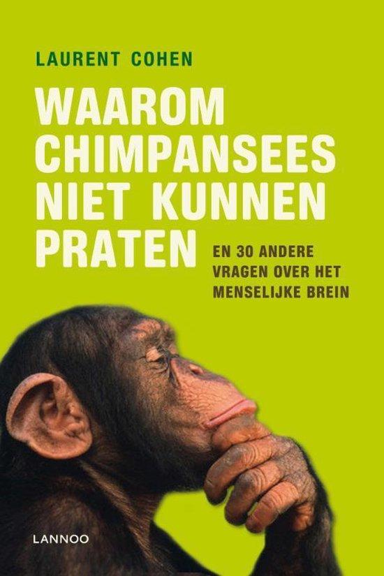 Waarom chimpansees niet kunnen praten - Laurent Cohen |
