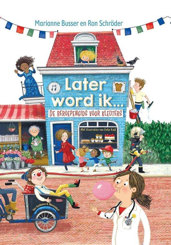 Boek cover Later word ik… van Marianne Busser (Hardcover)