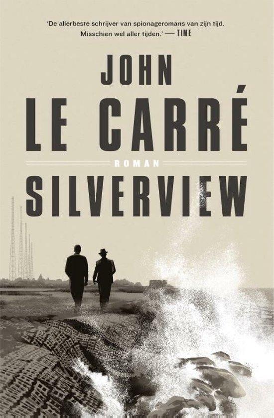 Boek cover Silverview van John le Carré (Paperback)