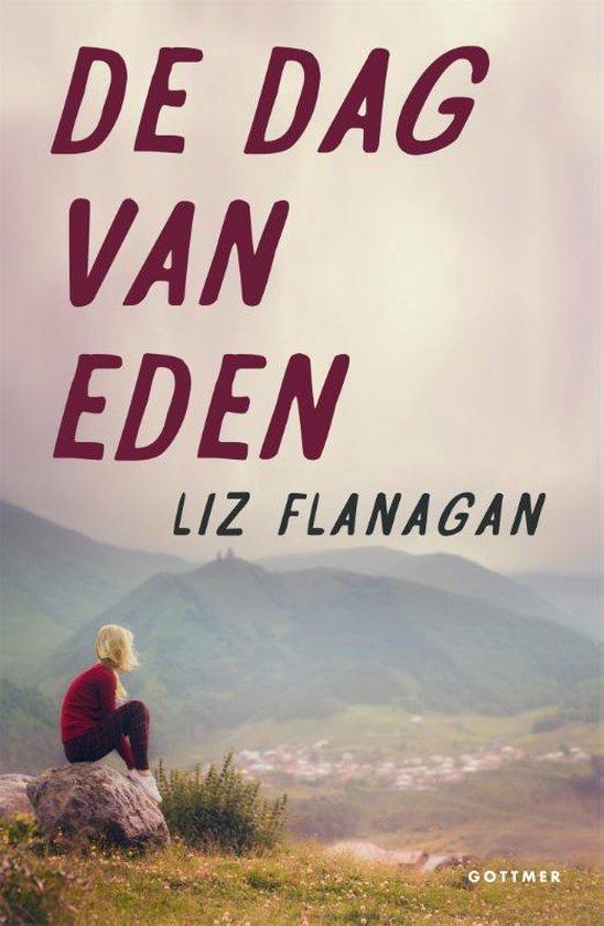 De dag van Eden - Liz Flanagan |