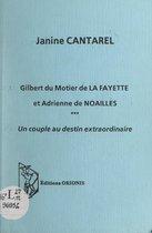 Gilbert du Motier de La Fayette et Adrienne de Noailles