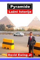 Piramide - Lažni Istorija