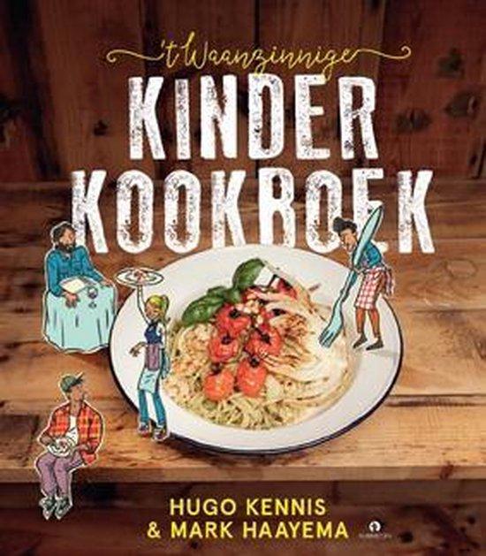 't Waanzinnige kinderkookboek - Mark Haayema | Fthsonline.com