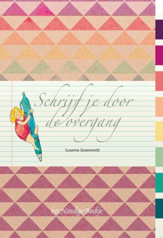 Schrijf je door de overgang - Susanne Groeneveld | Fthsonline.com