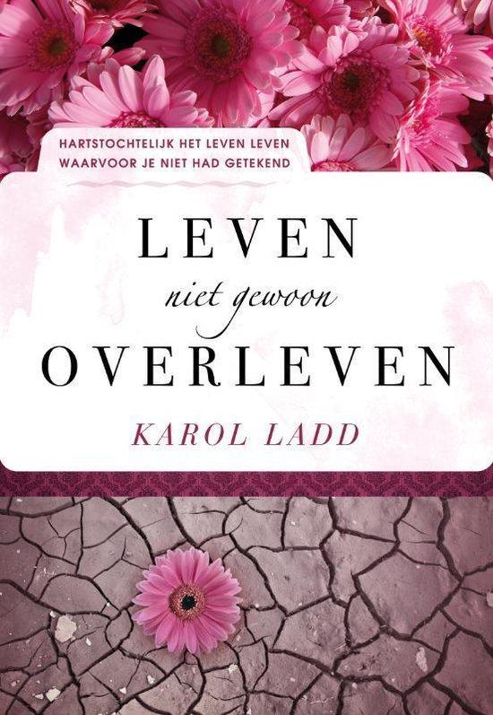 Cover van het boek 'Hartstochtelijk Leven' van Karol Ladd