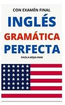 Ingles Gramatica Perfecta