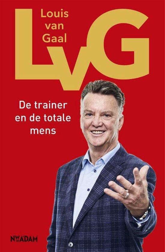 Boek cover LvG van Louis van Gaal (Hardcover)