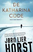 Boek cover Cold Case Kwartet 1 -   De Katharinacode van Jørn Lier Horst (Paperback)