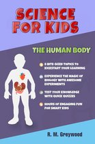 Science for Kids - The Human Body