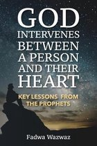 God Intervenes Between a Person and Their Heart