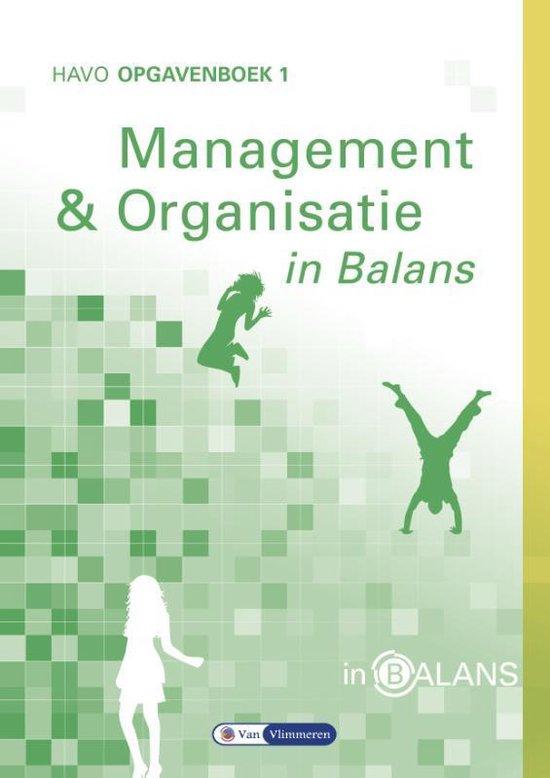 Management en Organisatie in Balans Havo Opgavenboek 1 - Sarina van Vlimmeren | Fthsonline.com