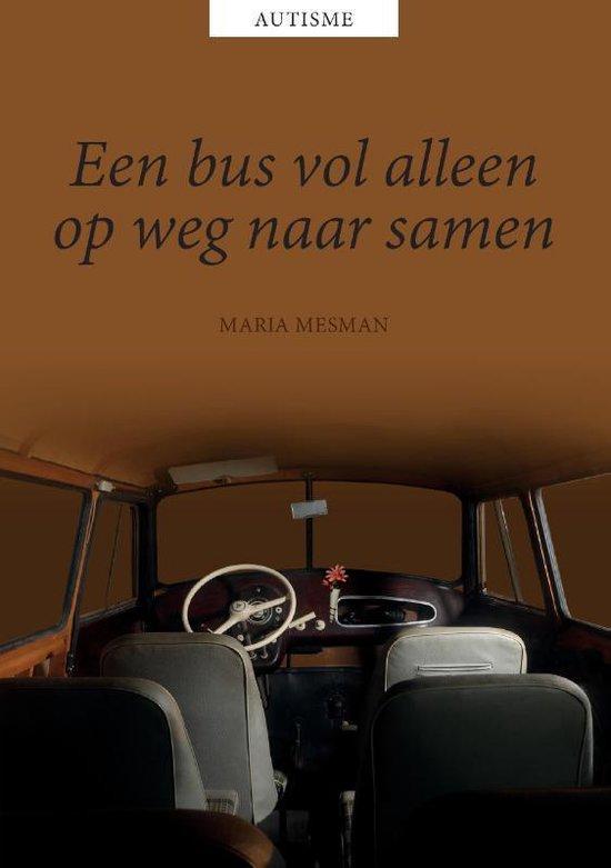 Een bus vol alleen, op weg naar samen - Maria Mesman | Fthsonline.com