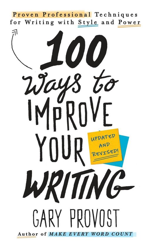 Boek cover 100 Ways to Improve Your Writing (Updated) van Gary Provost (Onbekend)