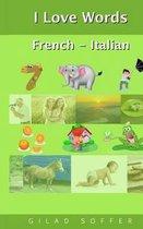 I Love Words French - Italian