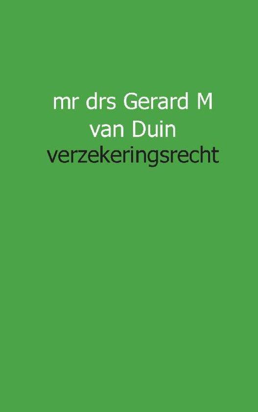 Juristnet handboeken praktijk - Verzekeringsrecht - Gm van Duin |