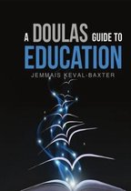 A A Doula's guide to Education