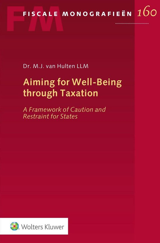 Aiming for Well-Being through Taxation - M.J. van Hulten |