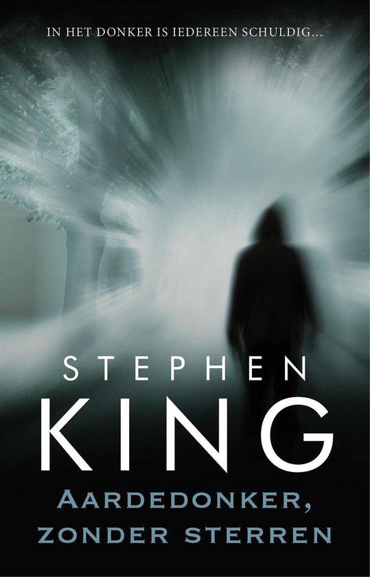 Aardedonker, Zonder Sterren - Stephen King |
