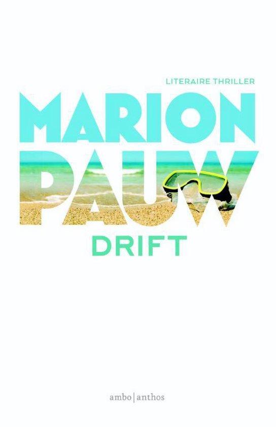 Boek cover Drift van Marion Pauw (Paperback)