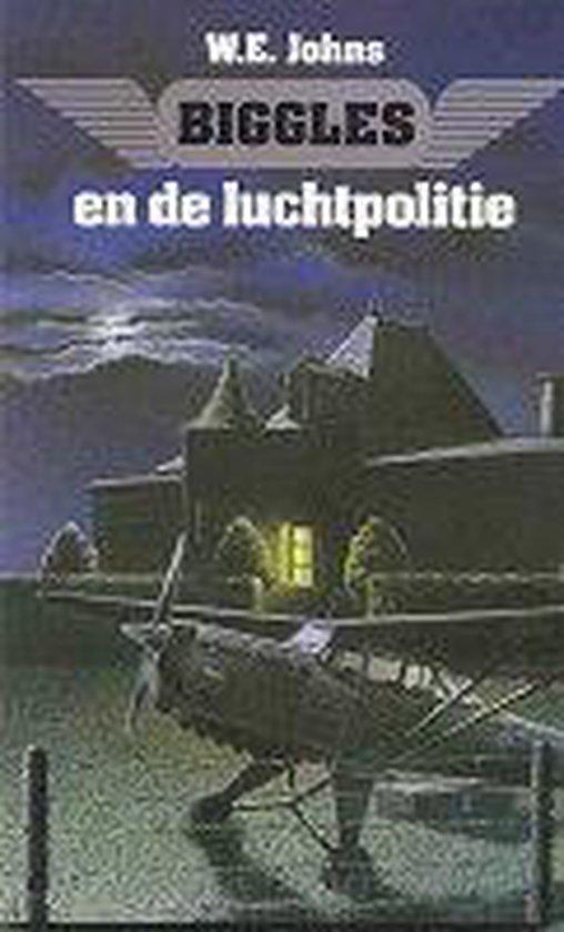 Biggles En De Luchtpolitie - W.E. Johns |