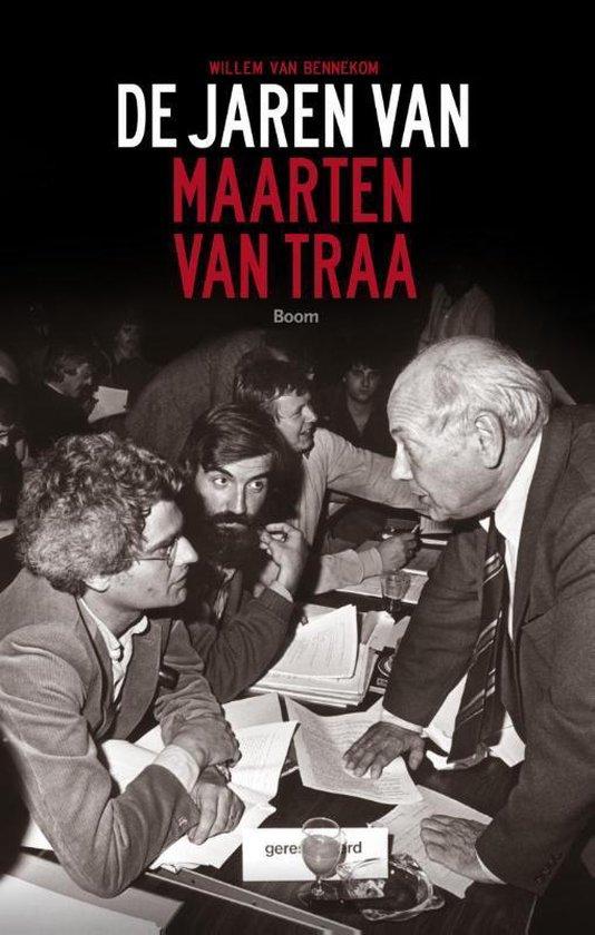 De jaren van Maarten van Traa - Willem van Bennekom  