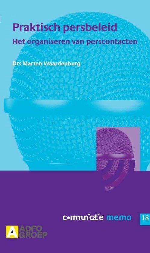 Communicatie memo 18 - Praktisch persbeleid - M. Waardenburg  